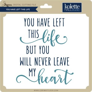 KH-You-Have-Left-This-Life