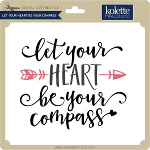 KH-Let-Your-Heart-Be-Your-Compass