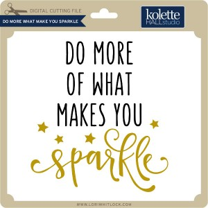 KH-Do-More-What-Makes-You-Sparkle