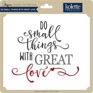 KH-Do-Small-Things-With-Great-Love