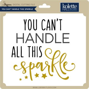 KH-You-Can't-Handle-This-Sparkle