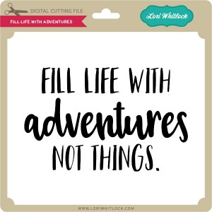 LW-Fill-Life-With-Adventures