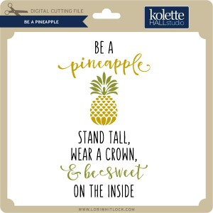 KH-Be-A-Pineapple