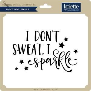 KH-I-Don't-Sweat-I-Sparkle