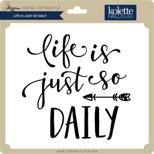 KH-Life-is-Just-So-Daily