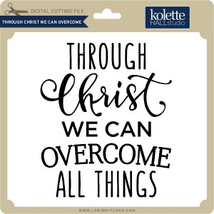 KH-Through-Christ-We-Can-Overcome