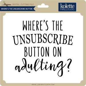 KH-Where's-the-Unsubscribe-Button
