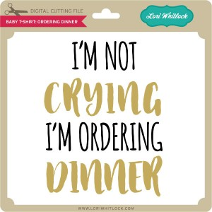 LW-Baby-T-Shirt-Ordering-Dinner