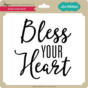 LW-Bless-Your-Heart