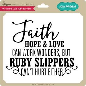 LW-Faith-Hope-Love-Ruby-Slippers