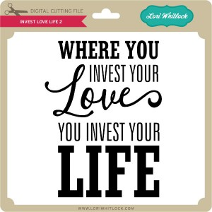 LW-Invest-Love-Life-2