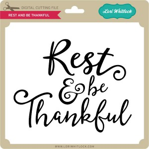 LW-Rest-and-Be-Thankful