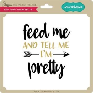 LW-Baby-T-Shirt-Feed-Me-Pretty