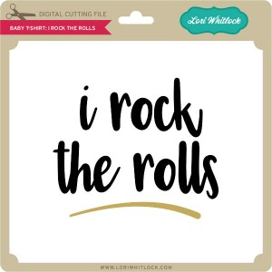 LW-Baby-T-Shirt-I-Rock-the-Rolls