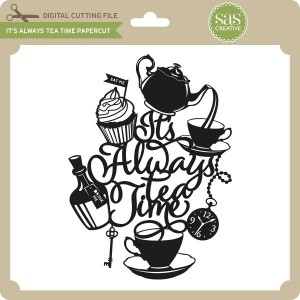 SAS-It's-Always-Tea-Time-Papercut