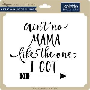 KH-Ain't-No-Mama-Like-the-One-I-Got