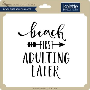 KH-Beach-First-Adulting-Later