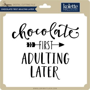 KH-Chocolate-First-Adulting-Later