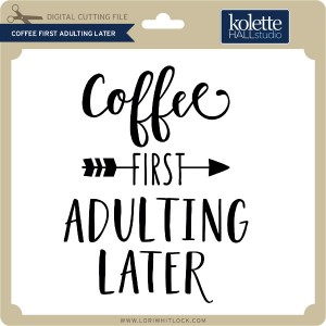 KH-Coffee-First-Adulting-Later