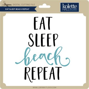 KH-Eat-Sleep-Beach-Repeat