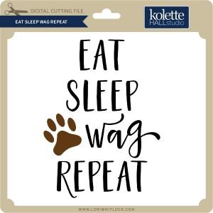 KH-Eat-Sleep-Wag-Repeat
