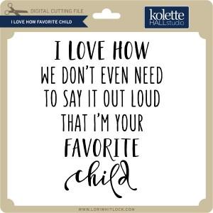 KH-I-Love-How-Favorite-Child