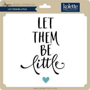 KH-Let-Them-Be-Little