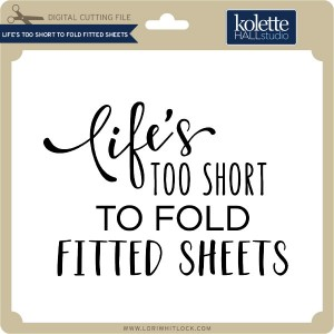 KH-Life's-Too-Short-to-Fold-Fitted-Sheets