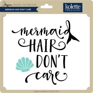 KH-Mermaid-Hair-Don't-Care