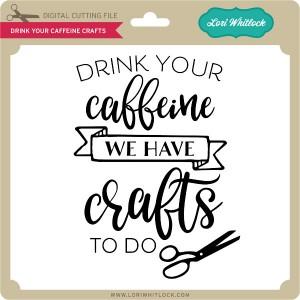 LW-Drink-Your-Caffeine-Crafts