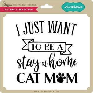 LW-I-Just-Want-to-be-a-Cat-Mom