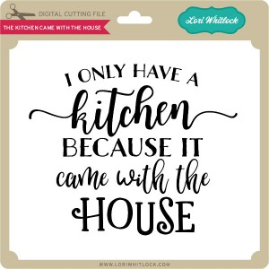 LW-The-Kitchen-Came-With-the-House