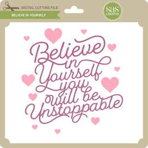 SAS-Believe-in-Yourself