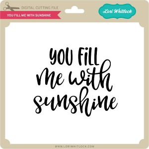 LW-You-Fill-Me-with-Sunshine