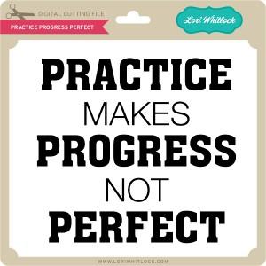 LW-Practice-Progress-Perfect