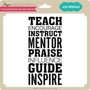 LW-Teach-Encourage-Instruct-Mentor