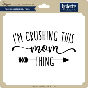 KH-I'm-Crushing-this-Mom-Thing