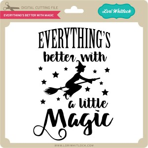 LW-Everything's-Better-With-Magic