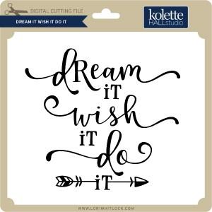 KH-Dream-It-Wish-It-Do-It