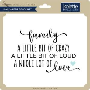 KH-Family-A-LIttle-Bit-of-Crazy