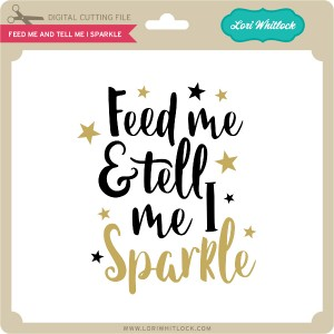 LW-Feed-Me-and-Tell-Me-I-Sparkle