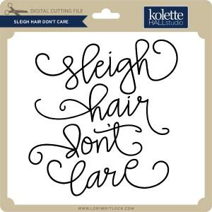 KH-Sleigh-Hair-Don't-Care