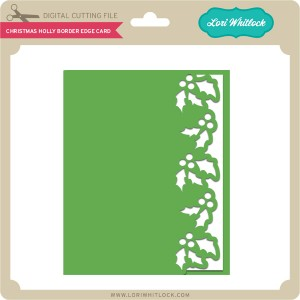 LW-Christmas-Holly-Border-Edge-Card