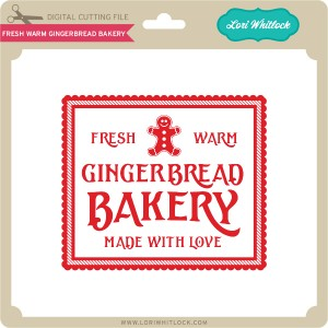 LW-Fresh-Warm-Gingerbread-Bakery