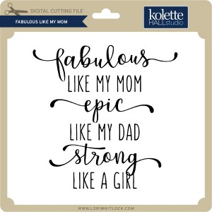 KH-Fabulous-Like-My-Mom