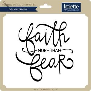 KH-Faith-More-Than-Fear