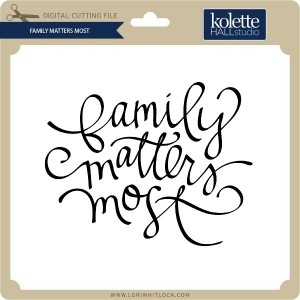 KH-Family-Matters-Most