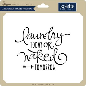 KH-Laundry-Today-or-Naked-Tomorrow