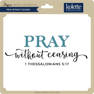 KH-Pray-Without-Ceasing