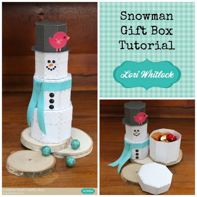 My Happy Place Lori Whitlock Snowman Gift Box Tutorial